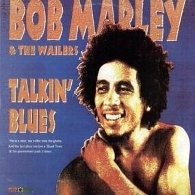 Bob Marley - Talkin' Blues