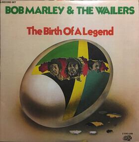Bob Marley - The Birth Of A Legend