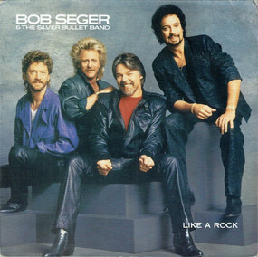 Bob Seger & the Silver Bullet Band - Like a Rock
