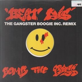 Bomb the Bass - Beat Dis (The Gangster Boogie Inc. Remix)