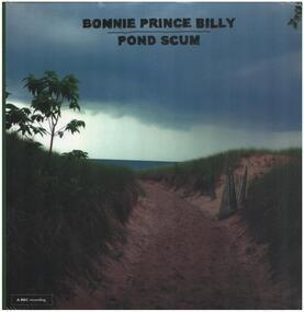 """Bonnie """"Prince"""" Billy - Pond Scum"""