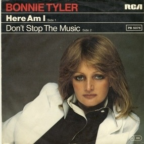 Bonnie Tyler - Here Am I / Don't Stop The Music