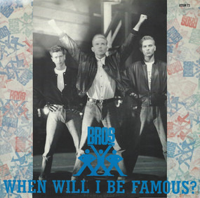 Bros - When Will I Be Famous?