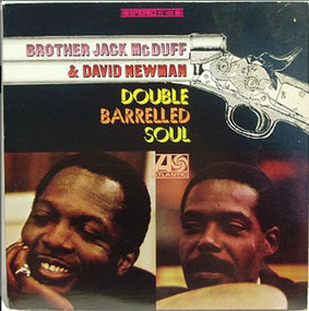 Jack McDuff - Double Barrelled Soul