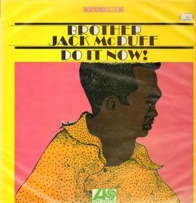 Jack McDuff - Do It Now!