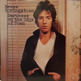 Bruce Springsteen & the E Street Band - Darkness On The Edge Of Town