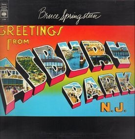 Bruce Springsteen & the E Street Band - Greetings From Asbury Park, N. J.