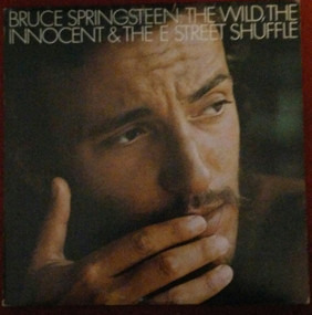 Bruce Springsteen & the E Street Band - The Wild, The Innocent &  The E Street Shuffle