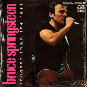 Bruce Springsteen & the E Street Band - Tougher Than The Rest