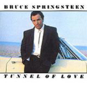 Bruce Springsteen & the E Street Band - Tunnel Of Love