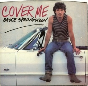 Bruce Springsteen & the E Street Band - Cover Me