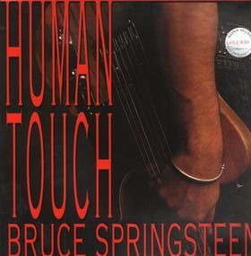 Bruce Springsteen & the E Street Band - Human Touch