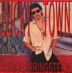 Bruce Springsteen & the E Street Band - Lucky Town