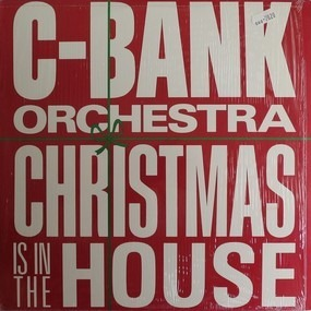 C-Bank - Christmas Is In The House