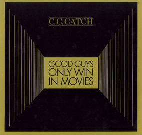 C.C. Catch - Good Guys Only Win In Movies