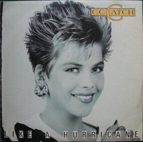 C.C. Catch - Like a Hurricane