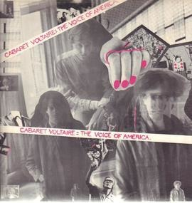 Cabaret Voltaire - The Voice of America