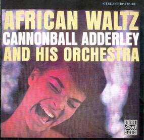 Cannonball Adderley - African Waltz