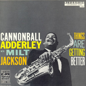 Cannonball Adderley - Things Are Getting Better