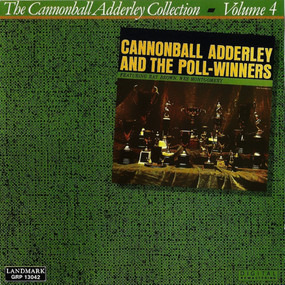 Cannonball Adderley - Cannonball Adderley And The Poll-Winners Featuring Ray Brown And Wes Montgomery