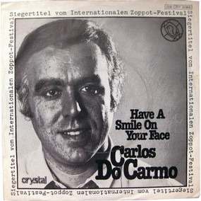 Carlos Do Carmo - Have A Smile On Your Face