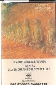 Santana - Oneness, Silver Dreams - Golden Reality