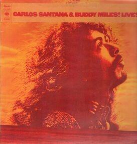 Santana - Carlos Santana & Buddy Miles! Live!