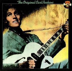 Carl Perkins - The Original Carl Perkins