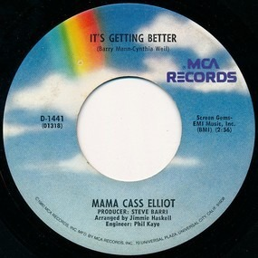 Mama Cass - It's Getting Better / Make Your Own Kind Of Music