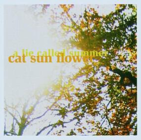 Cat Sun Flower - A Lie Called Summer