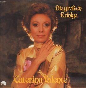 Caterina Valente - Die Großen Erfolge
