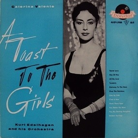 Caterina Valente - A Toast To The Girls