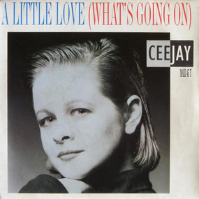 Ceejay - A Little Love (What's Going On)