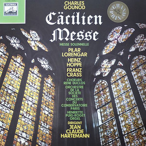 Charles Gounod - Cäcilien Messe (Messe Solennelle)