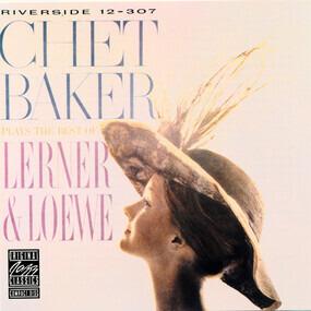 Chet Baker - Plays the Best of Lerner & Loewe
