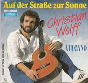 Chris Wolff - Auf Der Straße Zur Sonne