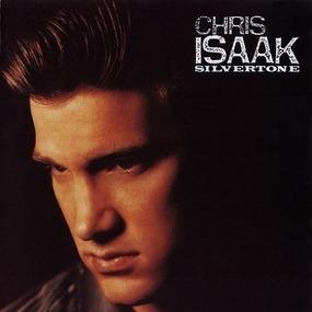 Chris Isaak - Silvertone