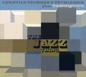 Christian Prommer's Drum - Jazz Thing