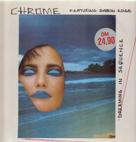 Chrome - Dreaming in Sequence