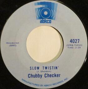 Chubby Checker - Slow Twistin'