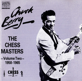 Chuck Berry - The Chess Masters - Volume Two 1958-1965