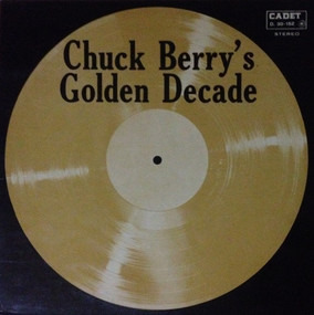 Chuck Berry - Chuck Berry's Golden Decade