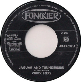 Chuck Berry - Jaguar And Thunderbird / Our Little Rendez-Vous