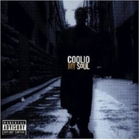 Coolio - My Soul