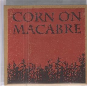 Corn On Macabre - Chapter I