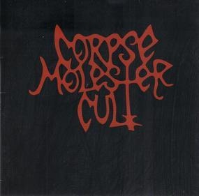 Corpse Molester Cult - Corpse Molester Cult