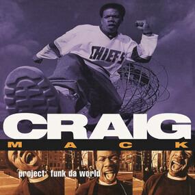 Craig Mack - Project: Funk Da World