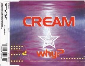 Cream - Why
