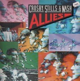 Crosby, Stills, Nash & Young - Allies