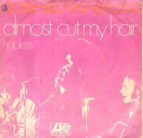 Crosby, Stills, Nash & Young - Almost Cut My Hair
